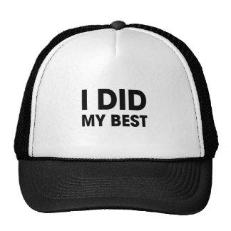 Hice mi mejor gorra