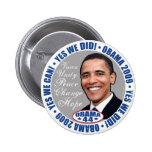 hicimos sí a presidente Obama Button Pins