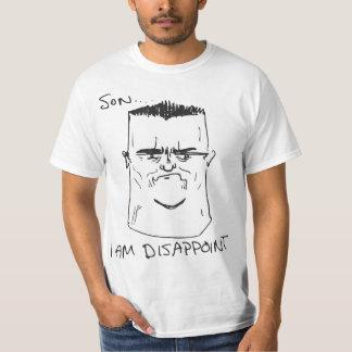 Hijo soy decepciono la rabia Meme cómico del padre Camiseta