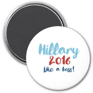 Hillary 2016 - Como Boss - poster de la caligrafía Imán