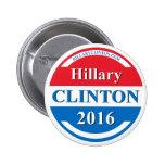 Hillary Clinton para el presidente 2016 Chapa Redonda 5 Cm
