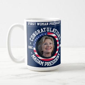 ¡Hillary ganó la elección! Taza de la celebración