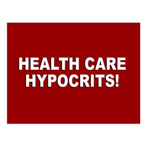 Hipócritas de la atención sanitaria tarjetas postales