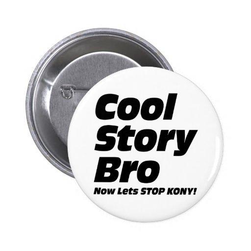 Historia fresca Bro - ahora deja la parada Kony Pins