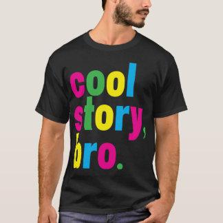 historia fresca, bro. camiseta