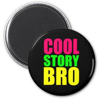 Historia fresca Bro en los colores de neón del est Iman