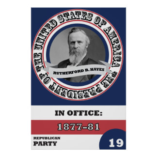 Historia presidencial de Rutherford B. Hayes Póster