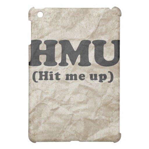 HMU - Golpéeme para arriba