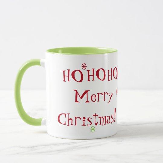 ¡HO HO HO Felices Navidad! Taza