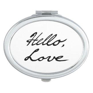 Hola, amor espejo maquillaje