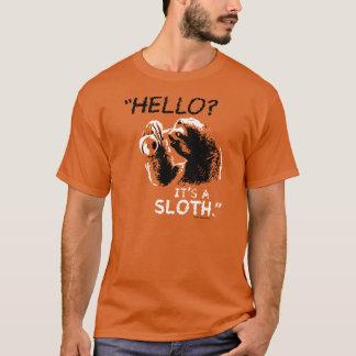 "¿""Hola? Es una pereza."" Camiseta"