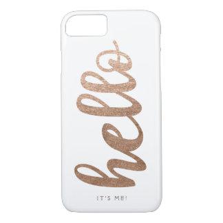 HOLA es yo el iPhone 7 del bronce de la escritura Funda iPhone 7