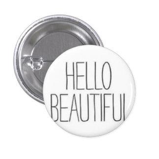 Hola hermoso chapa redonda de 2,5 cm