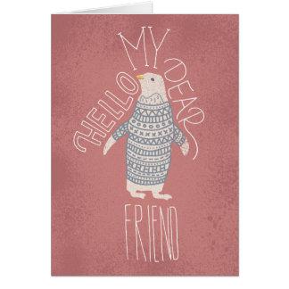 Hola mi estimada postal del pingüino del amigo