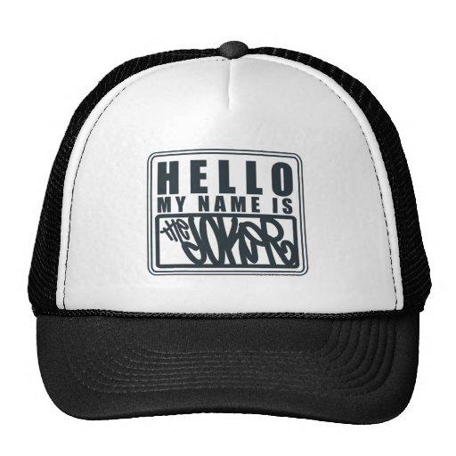 Hola mi nombre es el comodín gorras