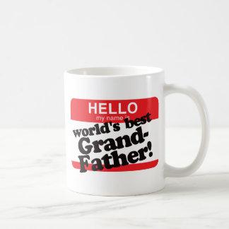 Hola mi nombre es el mejor abuelo del mundo taza