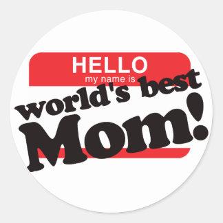 Hola mi nombre es la mejor mamá del mundo pegatina redonda