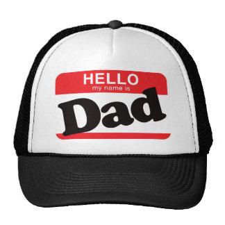 Hola mi nombre es papá gorra
