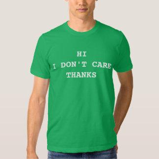 Hola no cuido gracias camiseta