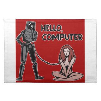 Hola, ordenador salvamanteles