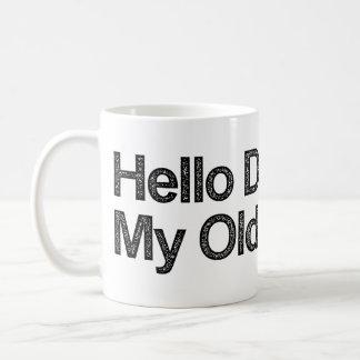 Hola oscuridad mi viejo amigo taza de café