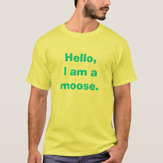 Hola, soy un alce camiseta