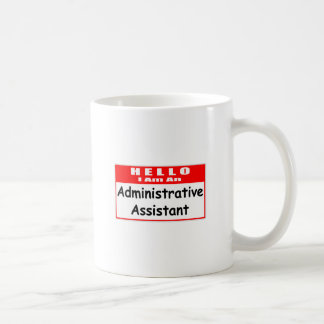 Hola soy un Nametag del Admin Asst… Tazas