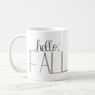 Hola taza Mano-Indicada con letras de la caída