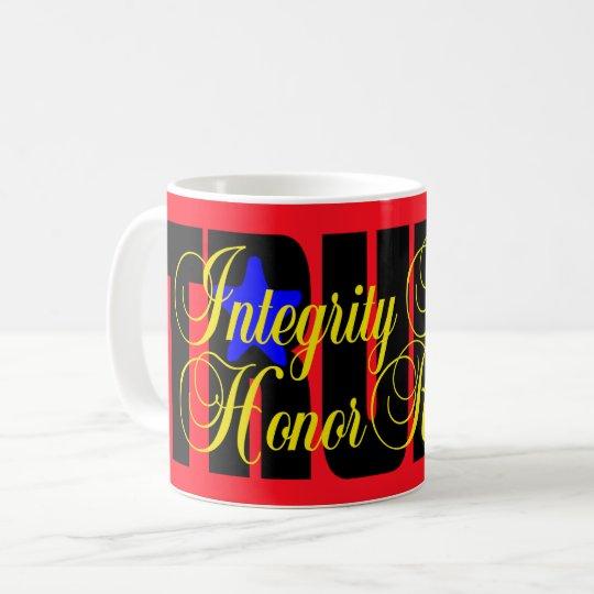 ¡Honor del respecto de la honradez de la Taza De Café