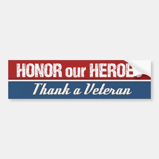 Honre a nuestros héroes agradecen a un veterano pegatina para coche