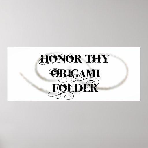 Honre Thy carpeta de Origami Poster