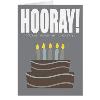 Hooray usted era tarjeta de cumpleaños divertida