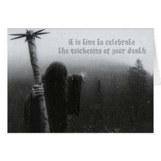 Hora de celebrar la aceleración de su muerte tarjeta de felicitación