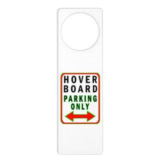 Hoverboard que parquea solamente colgadores para puertas