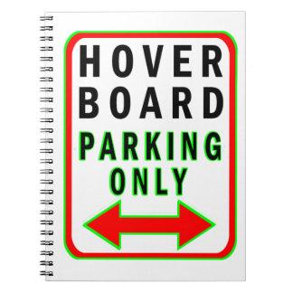 Hoverboard que parquea solamente libreta