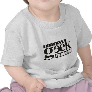 Hoy friki. Siempre Geek. Camisetas