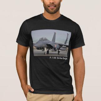 Huelga Eagle de F-15E Camiseta
