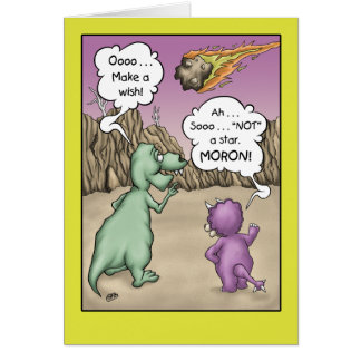 Humor del cumpleaños del dinosaurio, deseo sobre tarjeta de felicitación