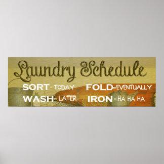 Humor del horario del lavadero póster