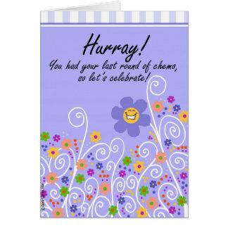 ¡Hurray! Ronda del último de Chemo Tarjeta De Felicitación