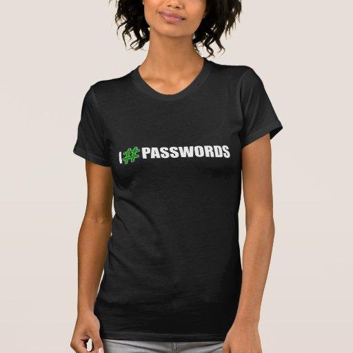 I # CONTRASEÑAS - las camisetas de las mujeres