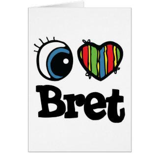 I corazón (amor) Bret Tarjeta De Felicitación