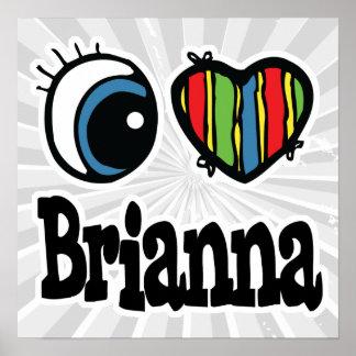 I corazón (amor) Brianna Poster