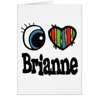 I corazón (amor) Brianne Tarjeta De Felicitación