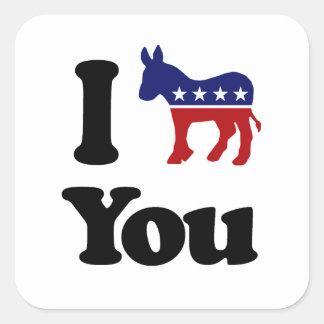I Demócrata usted Calcomanía Cuadradas Personalizada