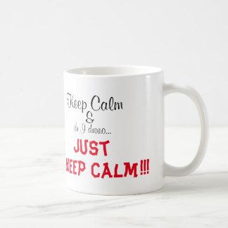 ¡I Dunno… guarda calma!!! Tazas