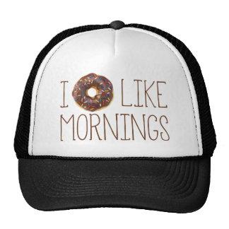 I el buñuelo tiene gusto de mañanas gorro de camionero