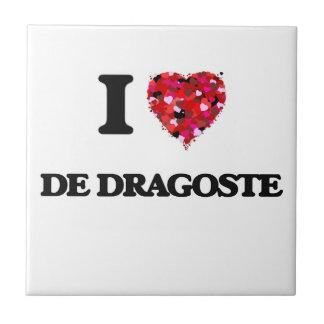 I Love My DE DRAGOSTE Azulejo Cuadrado Pequeño