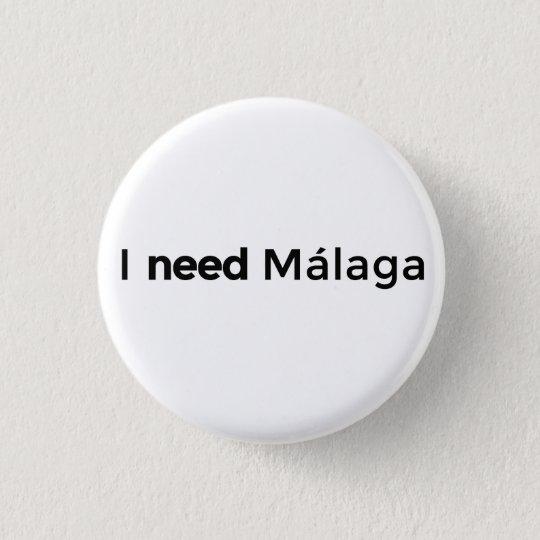 I need Málaga - Chapa