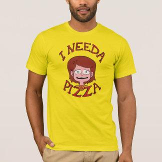 ¡I Needa la pizza! - Camisa de la aurora